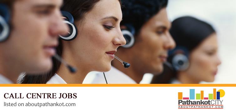 Call Centre Jobs Pathankot