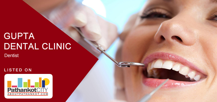 Gupta Dental Clinic