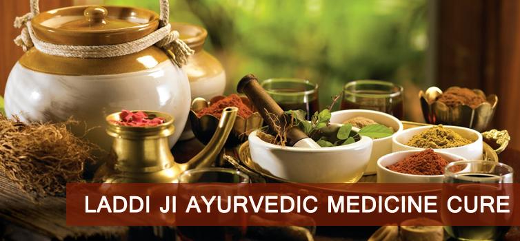 Laddi Ji Ayurvedic Medicine Cure