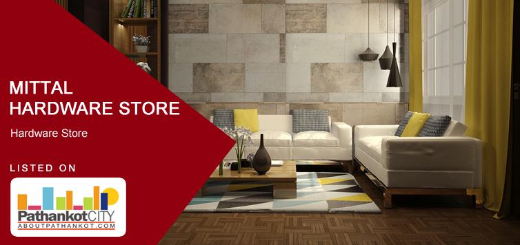 Mittal Hardware Store